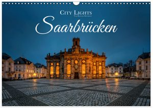 Kalender City Lights – Saarbrücken